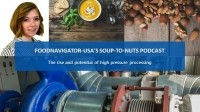 Soup-To-Nuts Podcast: The rise of high pressure processing